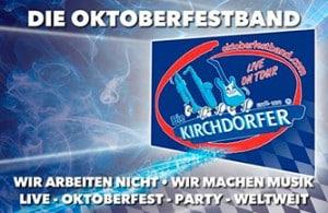 """Die Oktoberfestband """"Die Kirchdorfer"""" täglich im Hacker-Festzelt"""